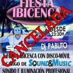 Cancelada la X FIESTA IBICENCA.
