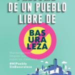 BASURALEZA. PROTEGE TU PUEBLO DE RESIDUOS